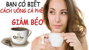 ban-co-biet-cach-uong-coffe-xanh-de-giam-beo